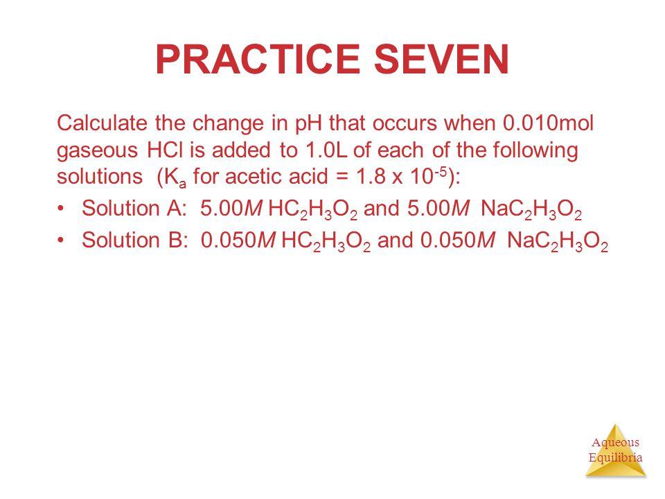 PRACTICE SEVEN