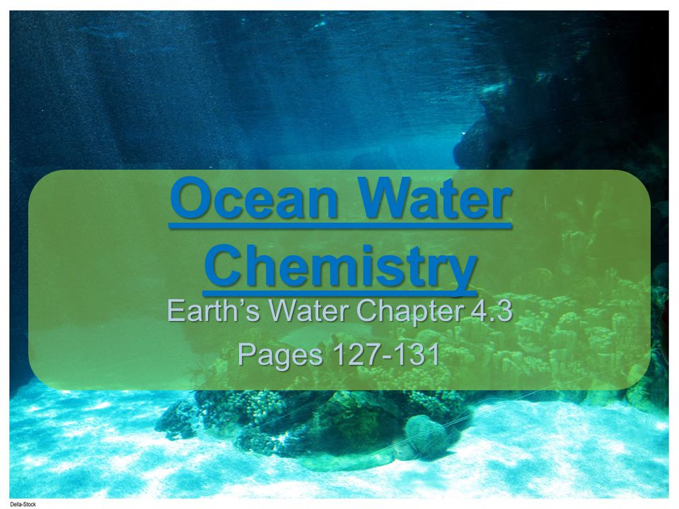 Earth's Water Chapter 4.3 Pages 127-131