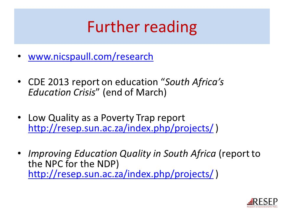 Further reading www.nicspaull.com/research