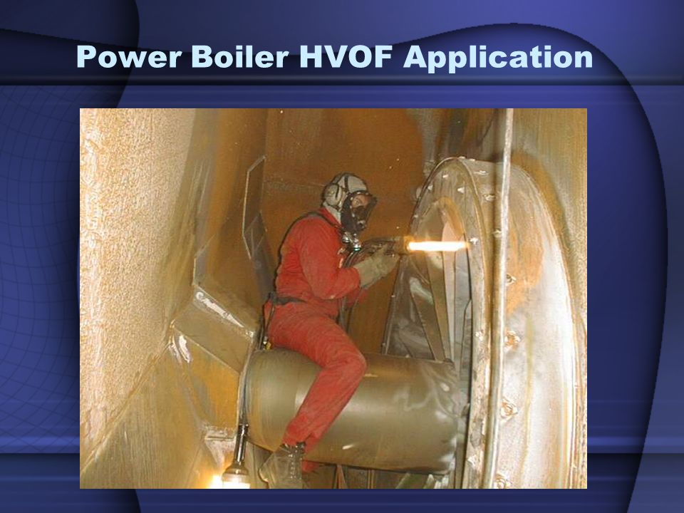 Power Boiler HVOF Application