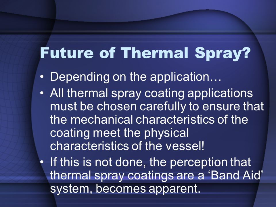 Future of Thermal Spray