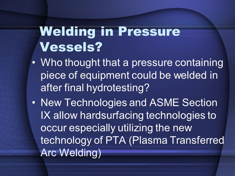 Welding in Pressure Vessels