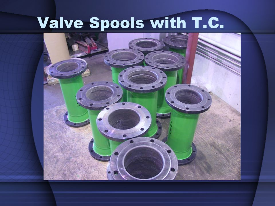 Valve Spools with T.C.