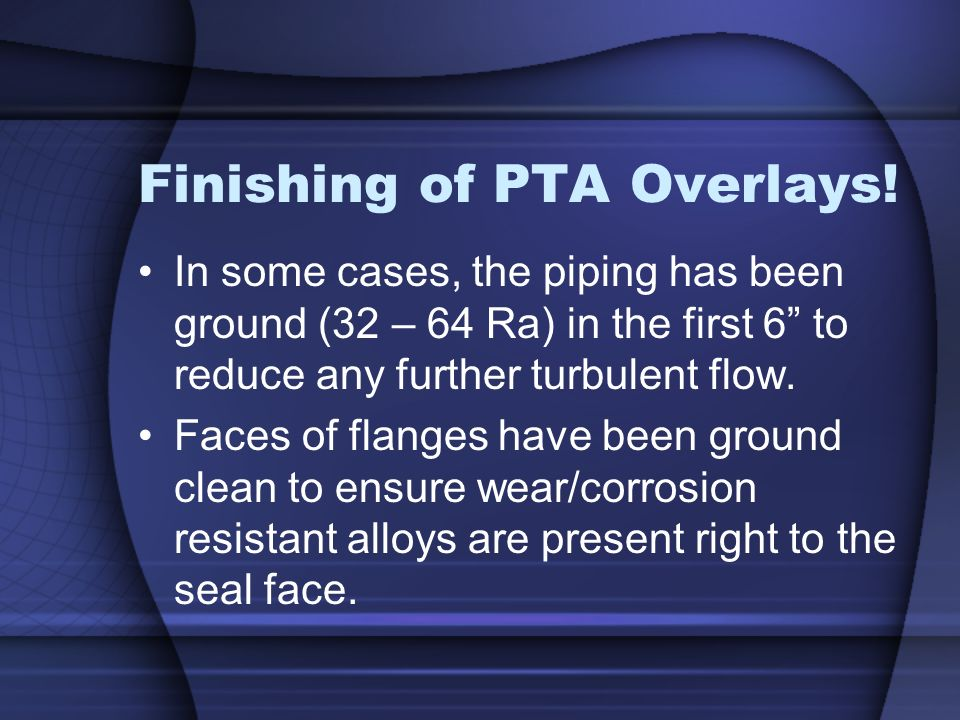 Finishing of PTA Overlays!