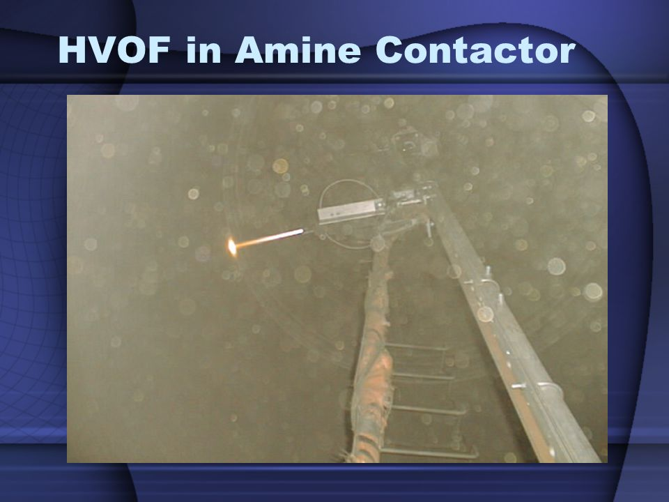 HVOF in Amine Contactor
