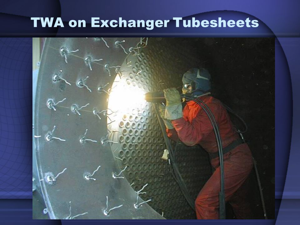 TWA on Exchanger Tubesheets