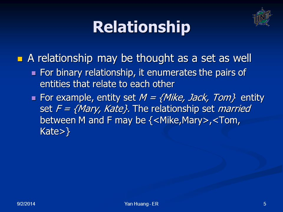 Relationship A relationship may be thought as a set as well