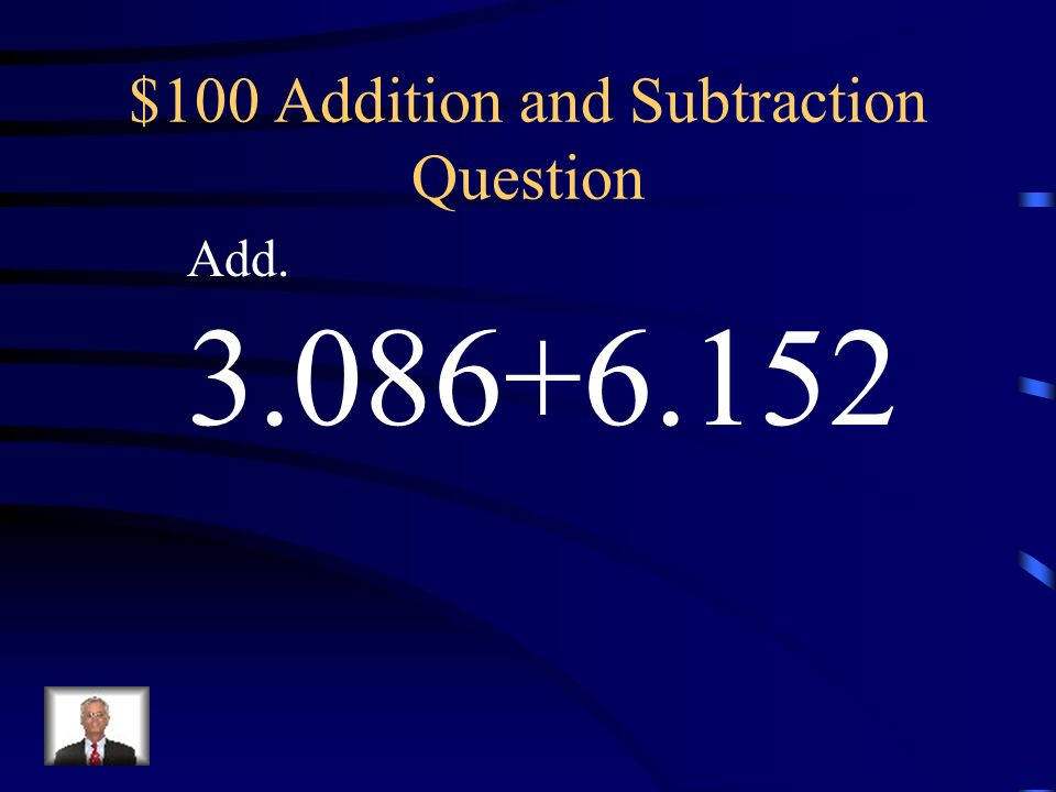 $100 Addition and Subtraction Question
