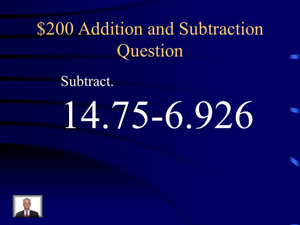 $200 Addition and Subtraction Question
