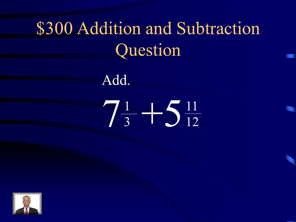 $300 Addition and Subtraction Question