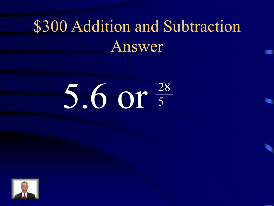 $300 Addition and Subtraction Answer