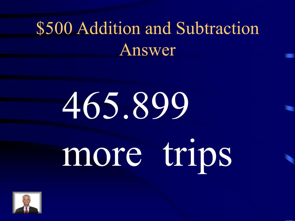 $500 Addition and Subtraction Answer