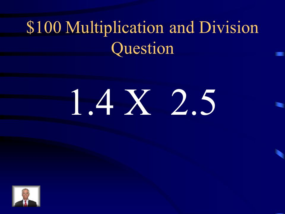 $100 Multiplication and Division Question
