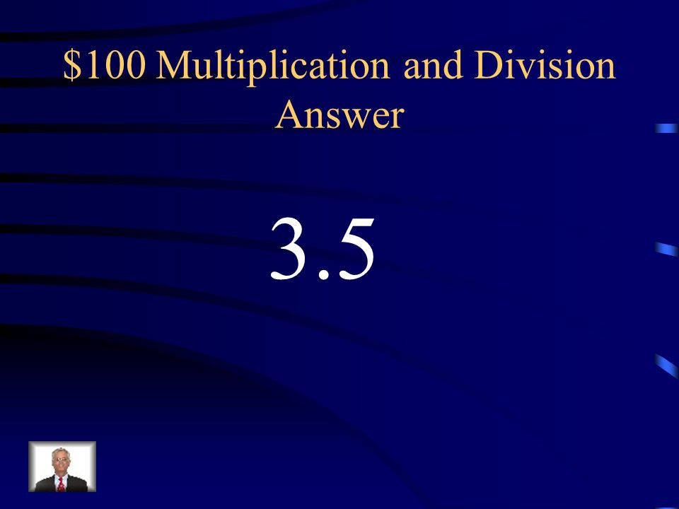 $100 Multiplication and Division Answer