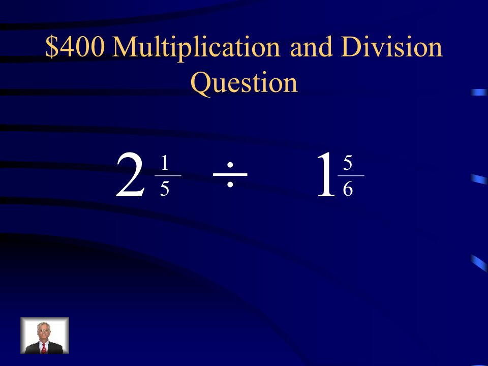 $400 Multiplication and Division Question
