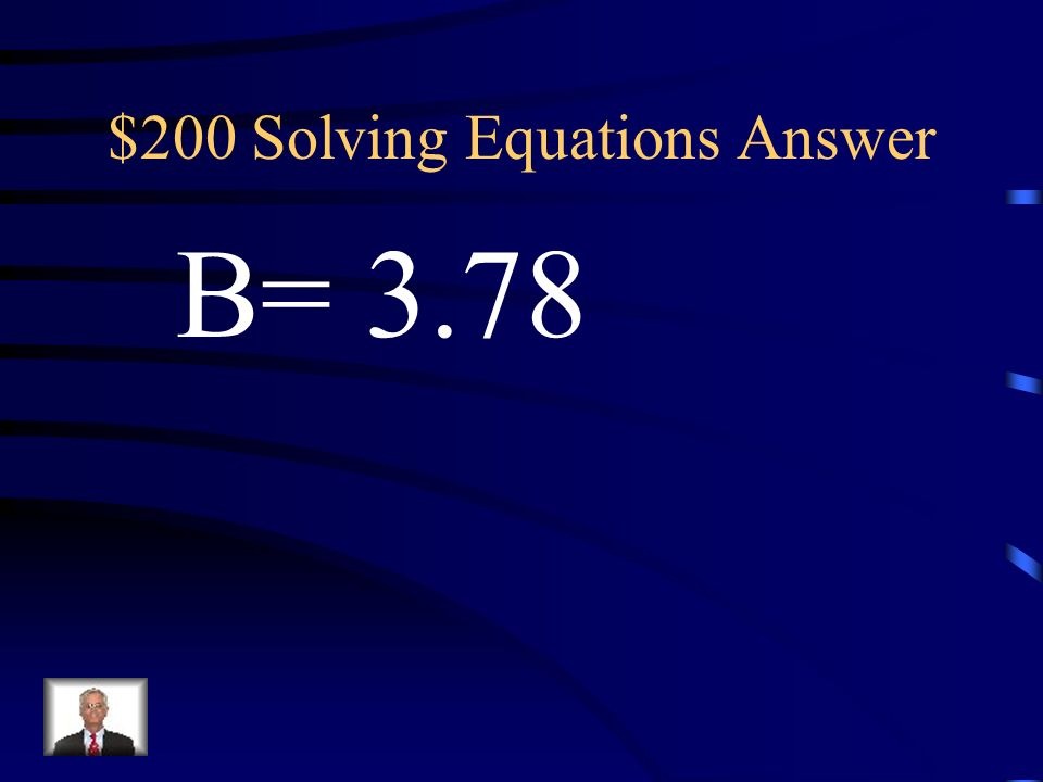 $200 Solving Equations Answer