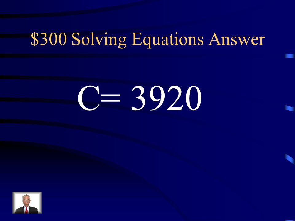 $300 Solving Equations Answer