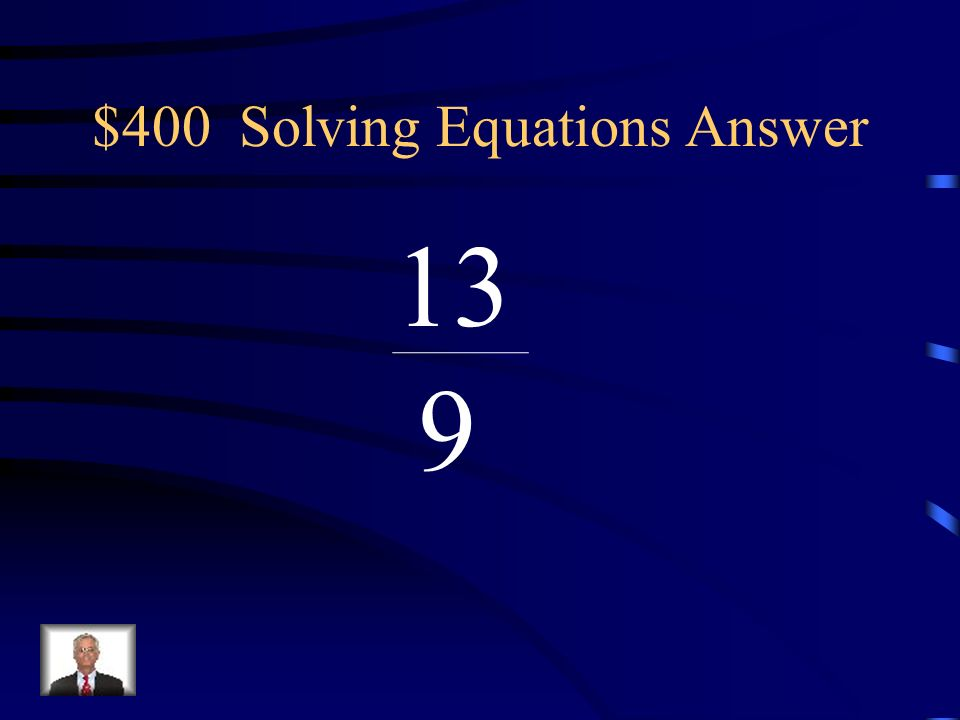 $400 Solving Equations Answer