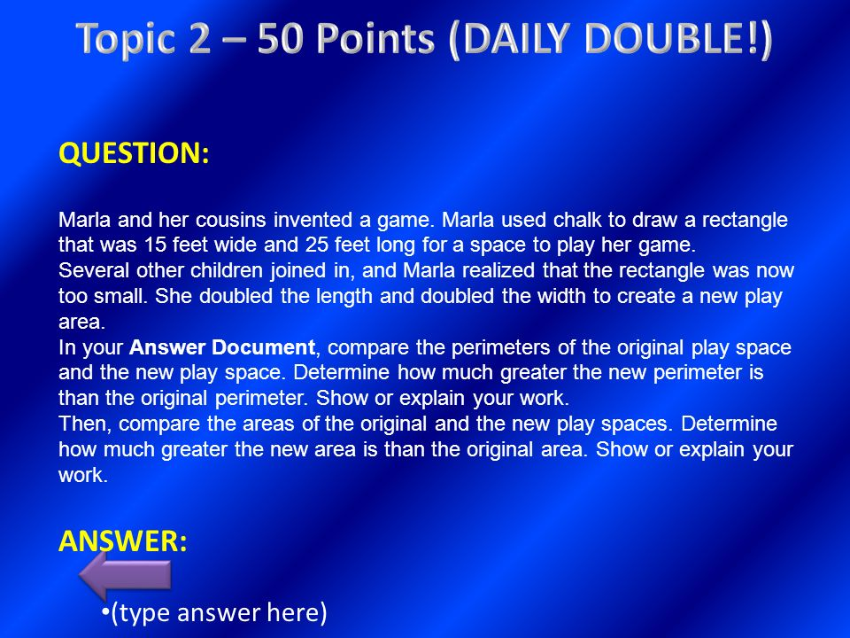 Topic 2 – 50 Points (DAILY DOUBLE!)
