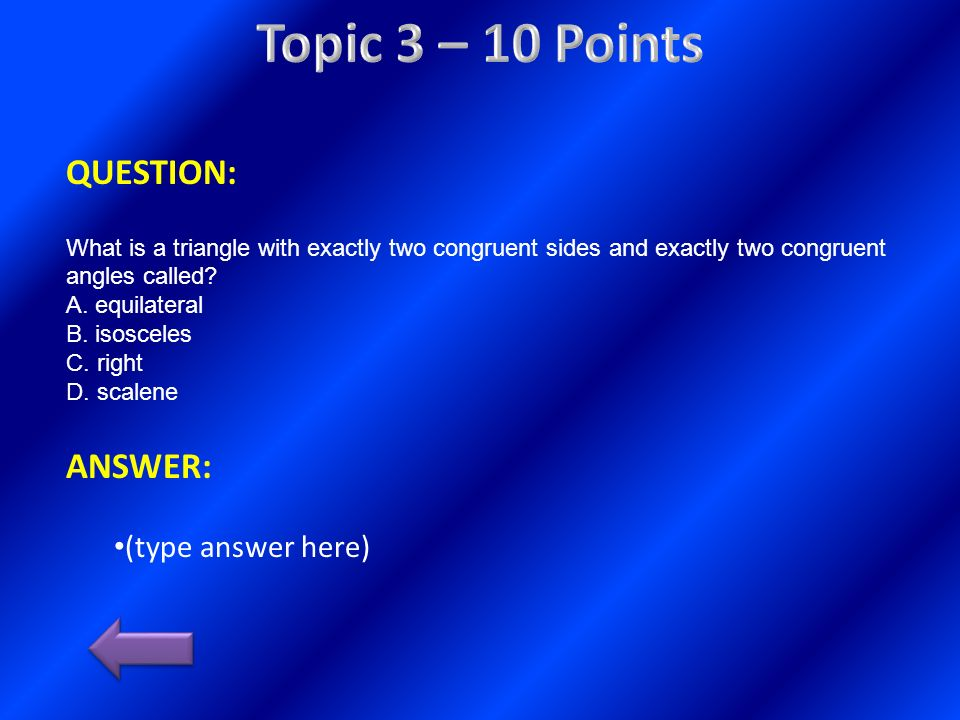 Topic 3 – 10 Points QUESTION: ANSWER: (type answer here)