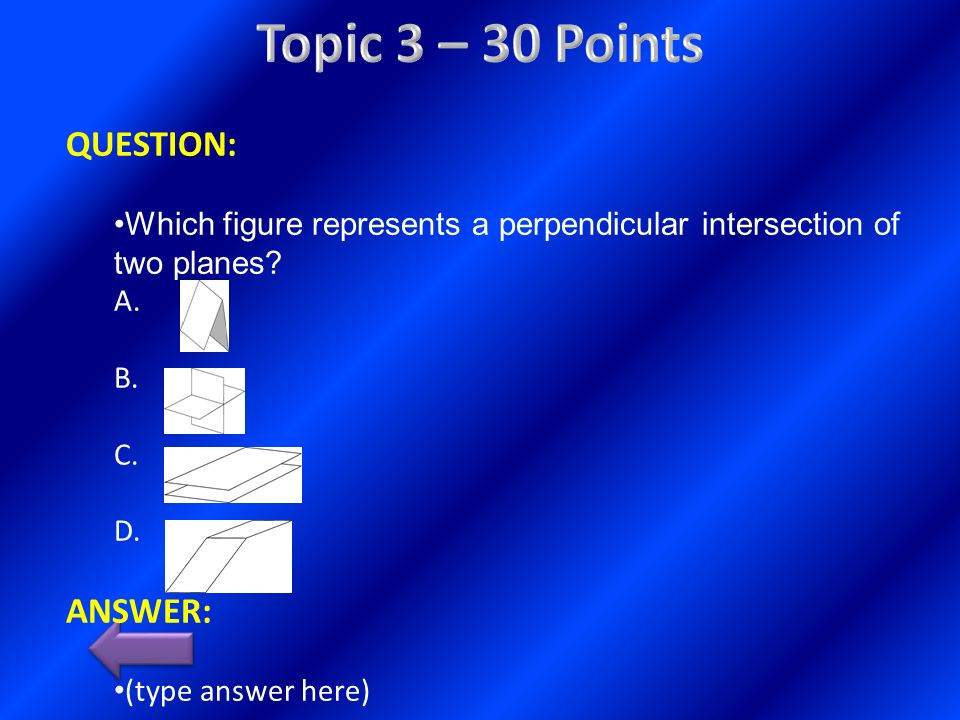 Topic 3 – 30 Points QUESTION: ANSWER: