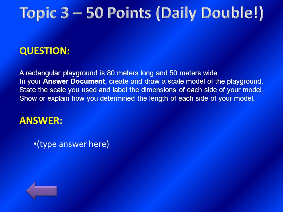 Topic 3 – 50 Points (Daily Double!)