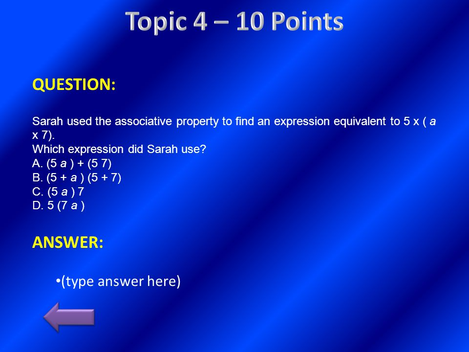Topic 4 – 10 Points QUESTION: ANSWER: (type answer here)