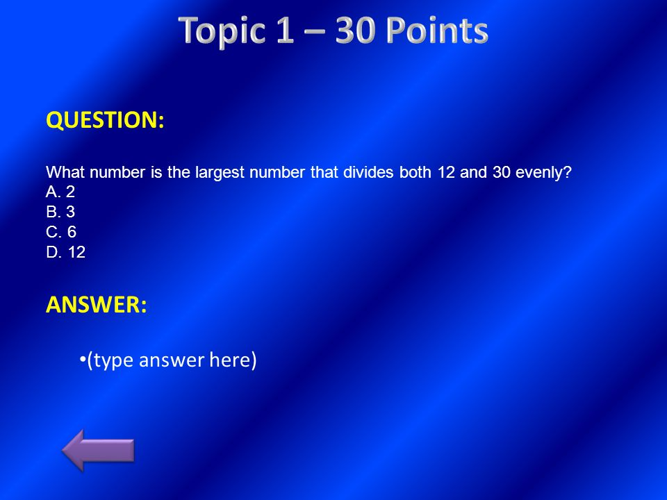 Topic 1 – 30 Points QUESTION: ANSWER: (type answer here)