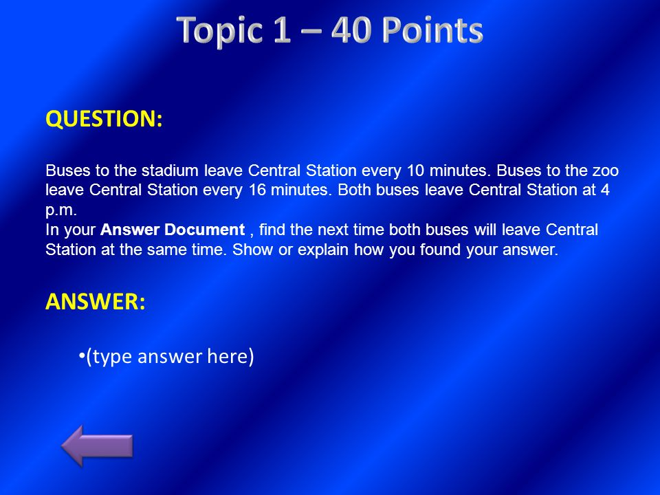 Topic 1 – 40 Points QUESTION: ANSWER: (type answer here)