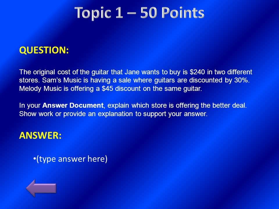 Topic 1 – 50 Points QUESTION: ANSWER: (type answer here)