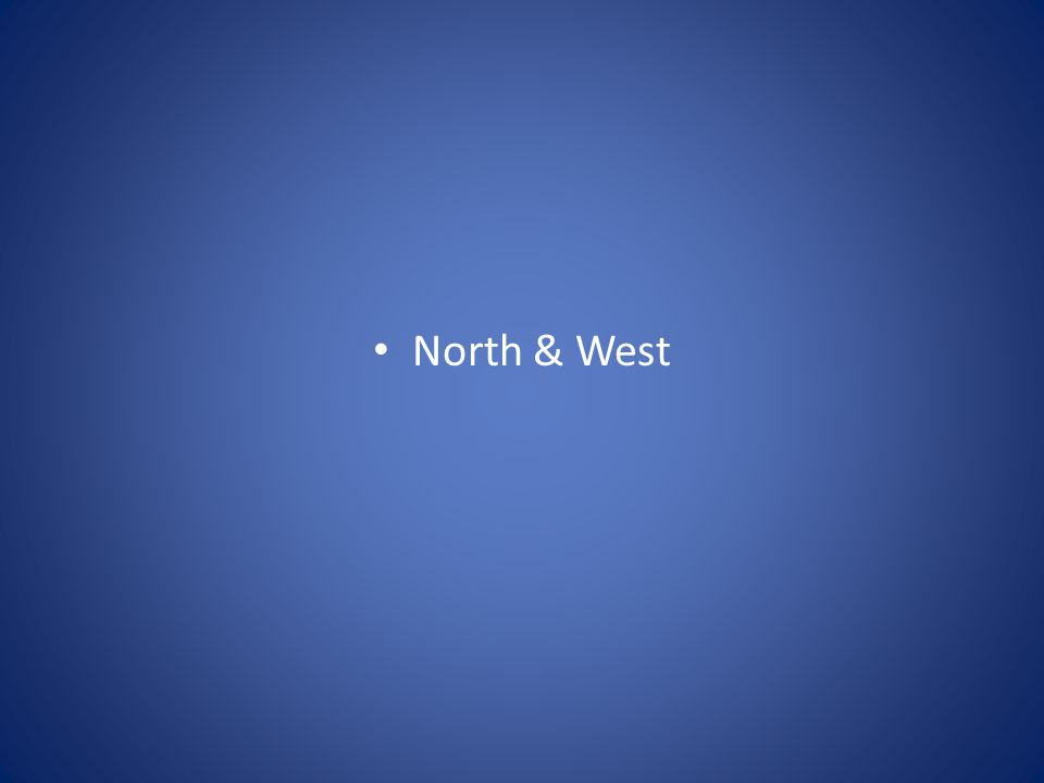 North & West