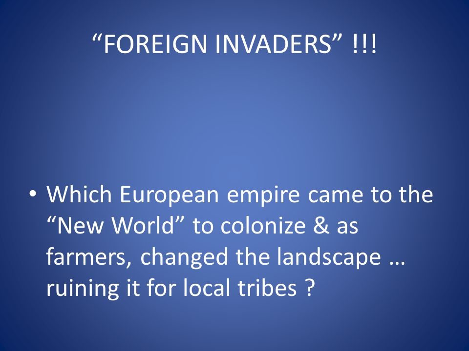 FOREIGN INVADERS !!.
