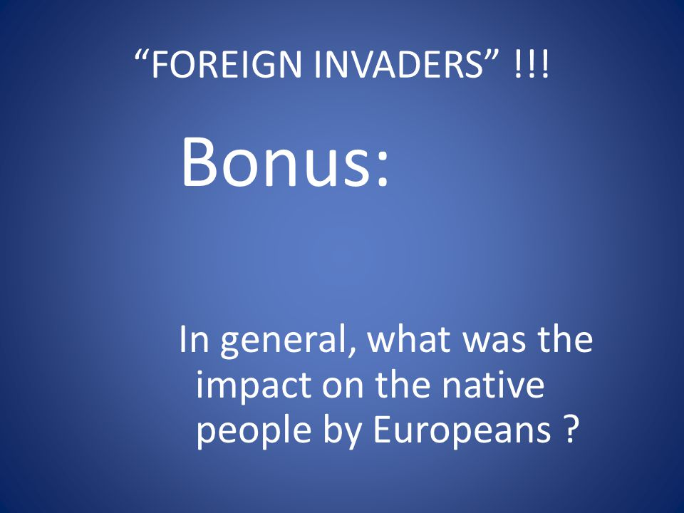 Bonus: FOREIGN INVADERS !!!