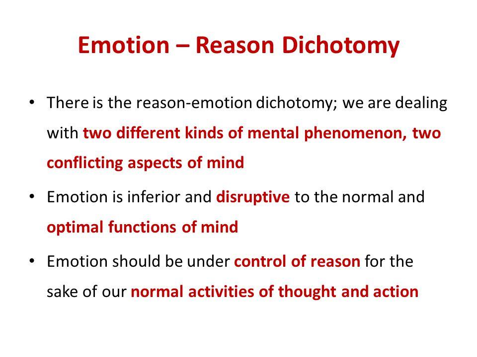Emotion – Reason Dichotomy