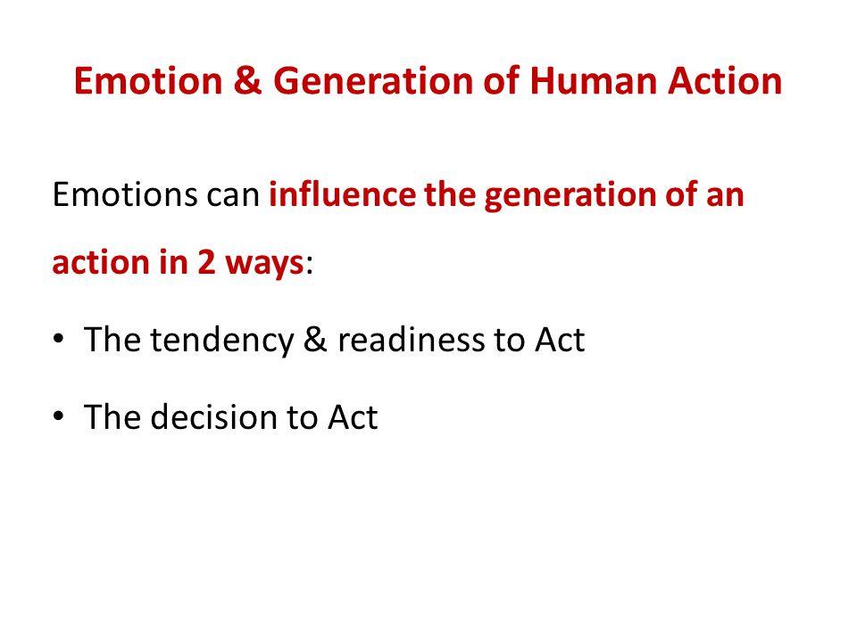 Emotion & Generation of Human Action