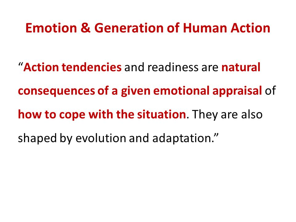 Emotion & Generation of Human Action