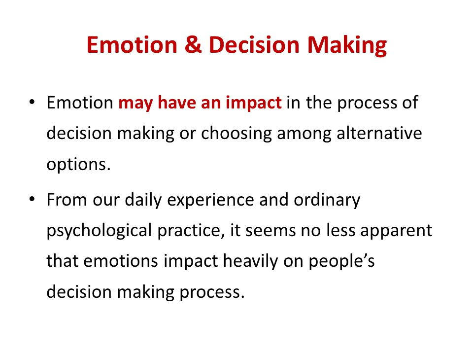 Emotion & Decision Making
