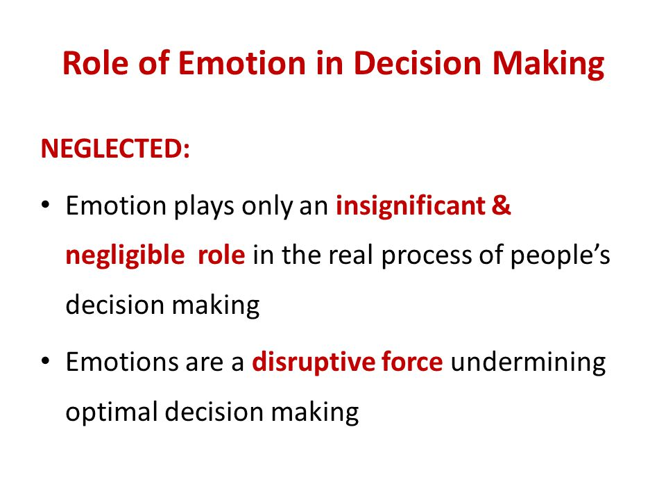 Role of Emotion in Decision Making