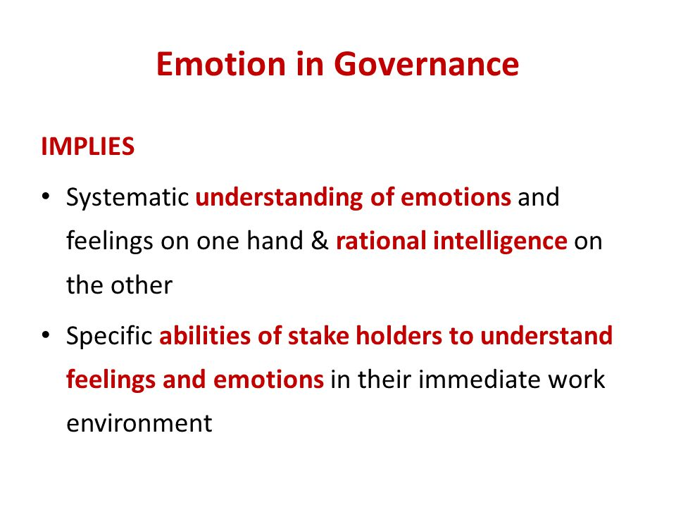 Emotion in Governance IMPLIES