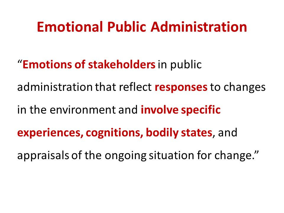Emotional Public Administration