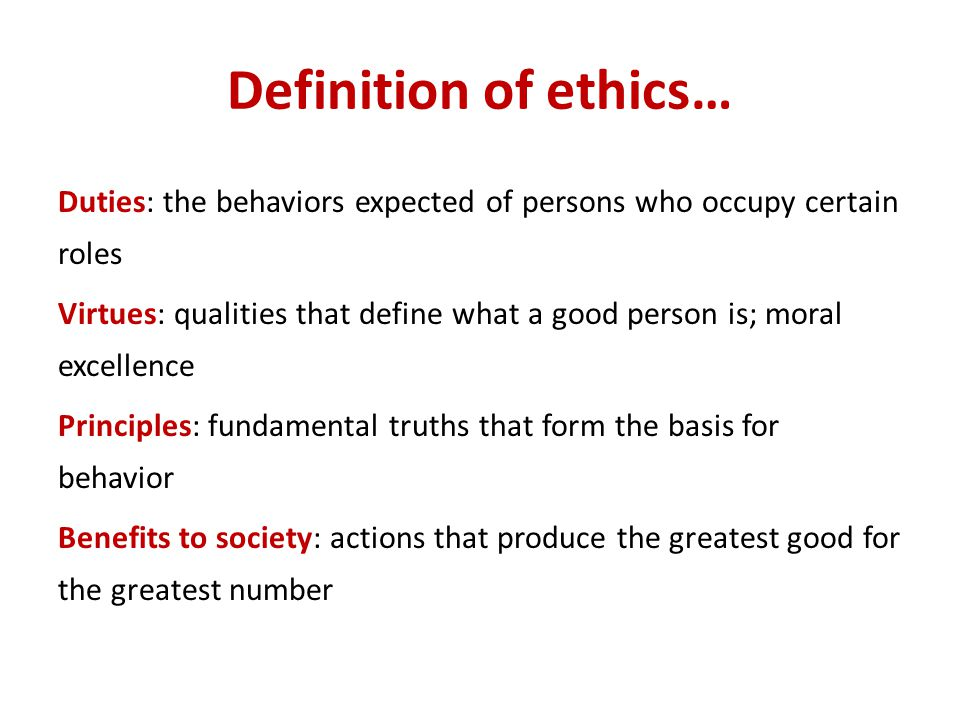 Definition of ethics…