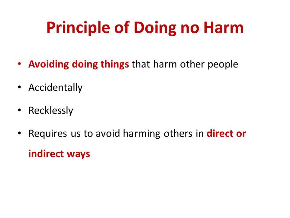 Principle of Doing no Harm