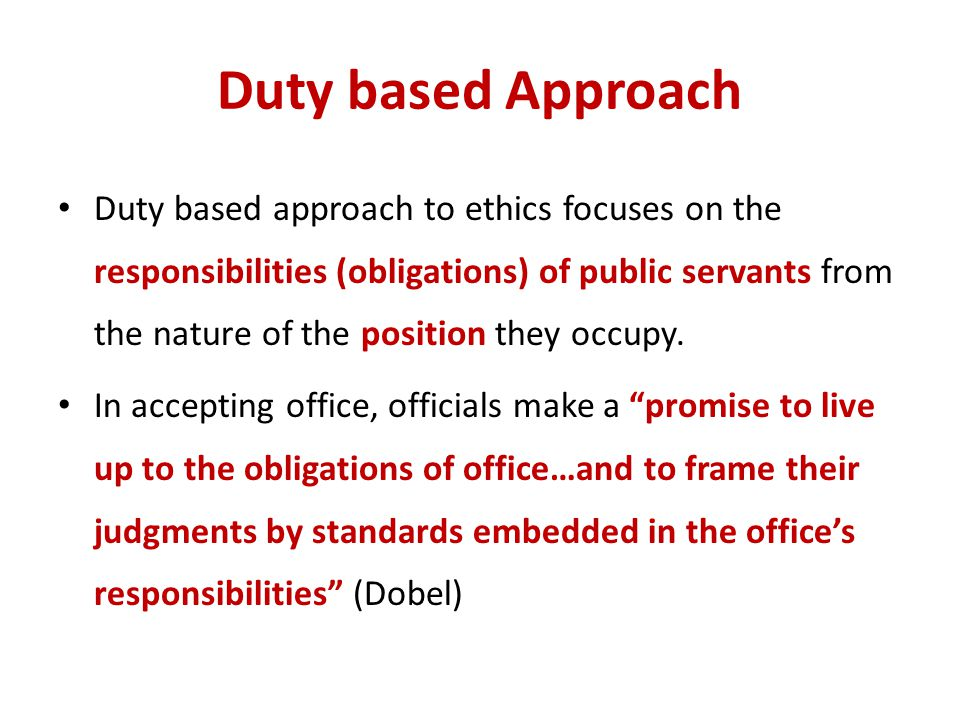 Duty based Approach