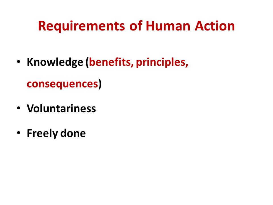 Requirements of Human Action
