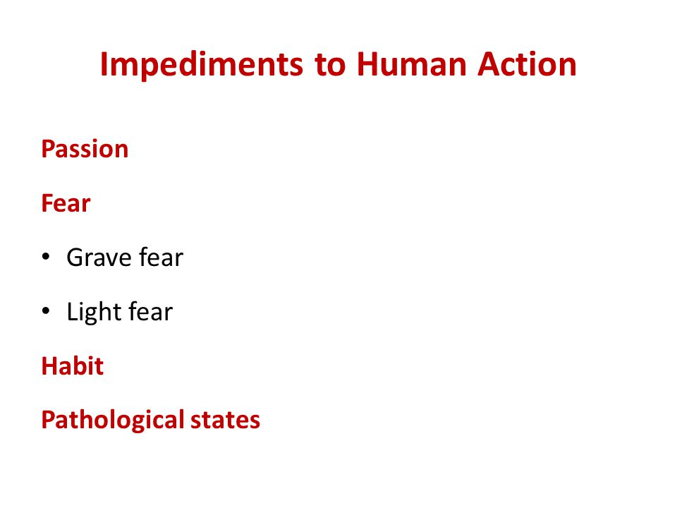 Impediments to Human Action