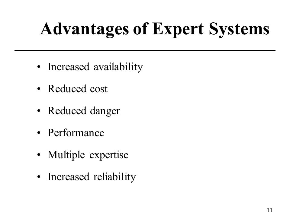 Advantages of Expert Systems
