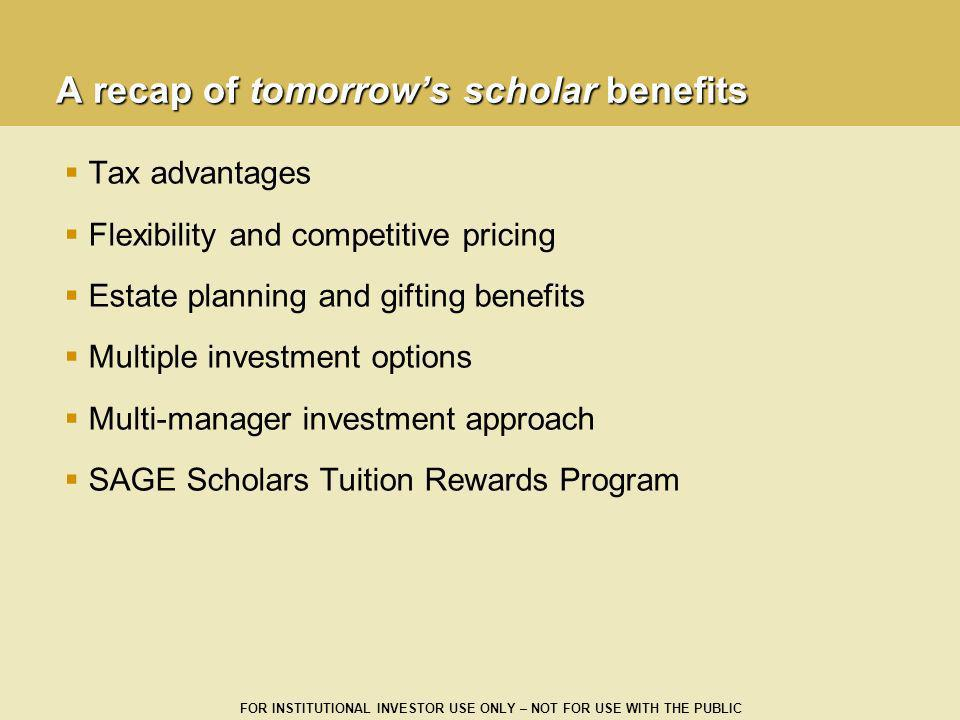 A recap of tomorrow's scholar benefits