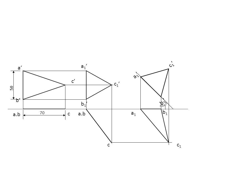 a1' b1' c1' a1' a' c' c1' 50 b' b1' 45º b1 a.b 70 c a.b a1 c c1
