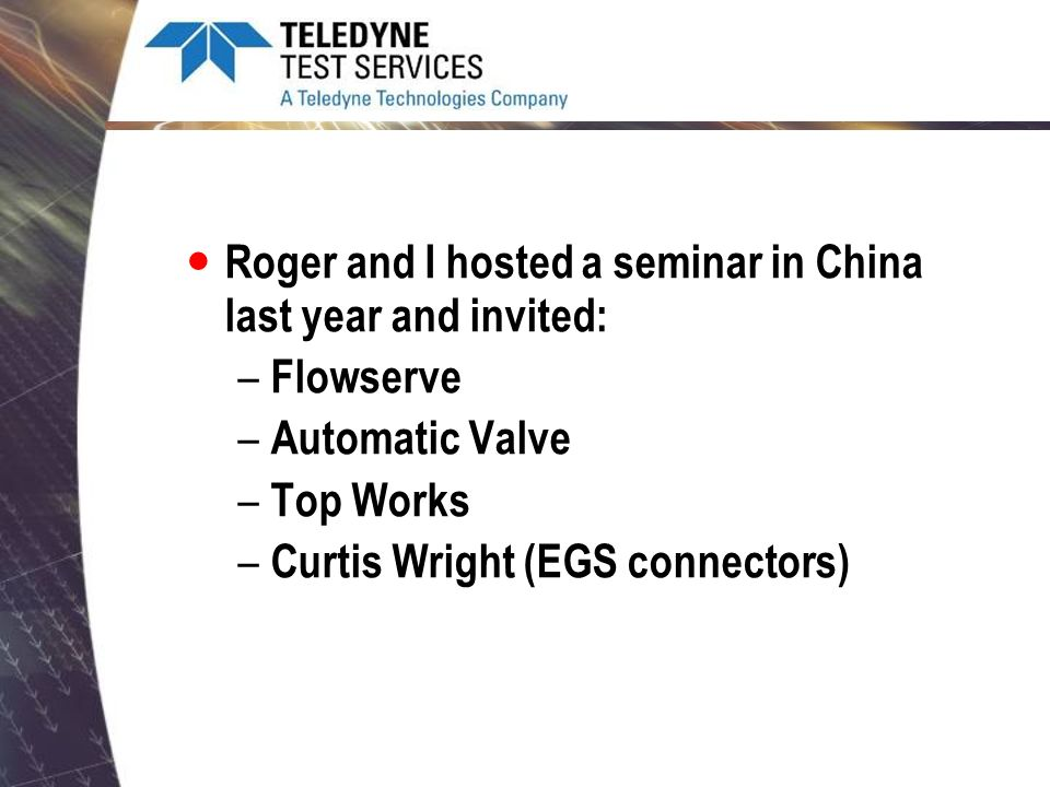 Roger and I hosted a seminar in China last year and invited: