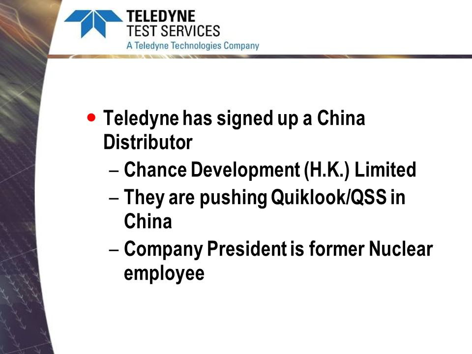 Teledyne has signed up a China Distributor